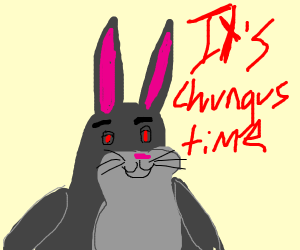 Big Chungus Drawception