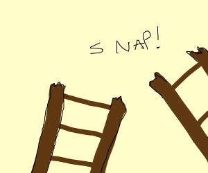 a ladder that broke in half