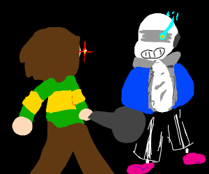 Chara to sans: Oh? You're approaching me?