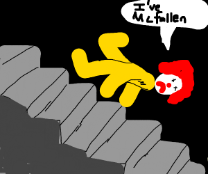 Ronald Mcdonald falling down the stairs