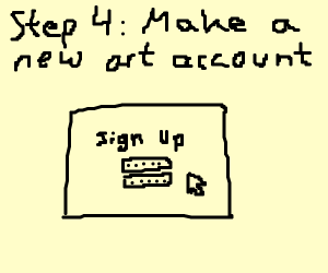 Step 3: Get banned for stealing art