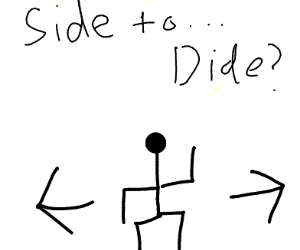 SIDE SIDE TO DIDE