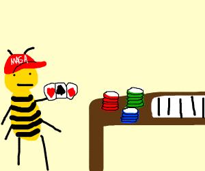 Trump-supporter bee gambling