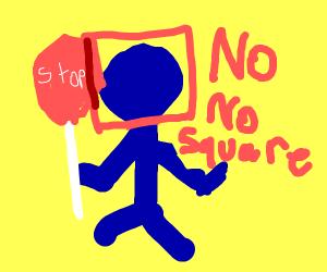 blue man no no square
