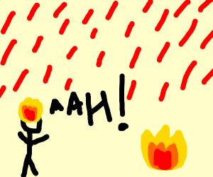 Its raining fire