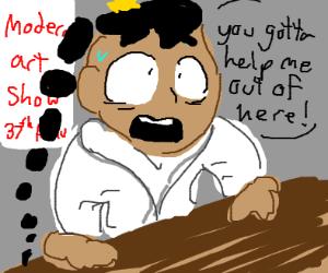 """Poo needs help ecaping modren """"art""""show"""