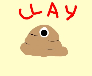 Blob of clay with an eye