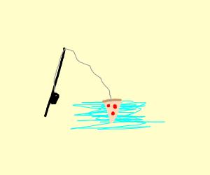 Pizza fishing