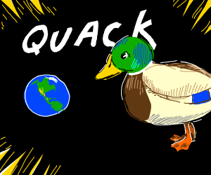 Giant duck yells at Earth