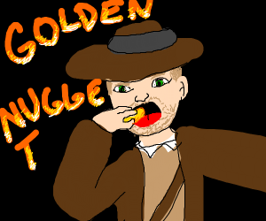 Indiana Jones eating a Gold Nugget