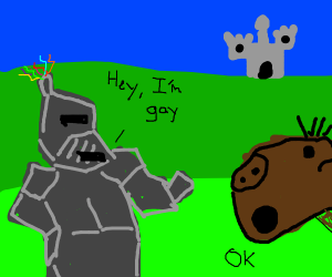 Knight with his horse saying I'm gay