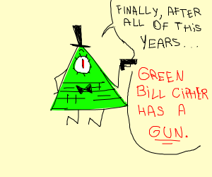 Green Bill cipher with gun