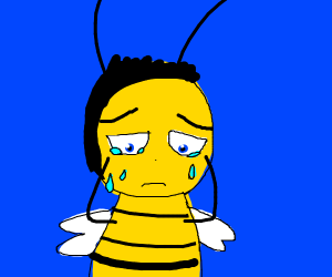 The Bee from Bee Movie is crying