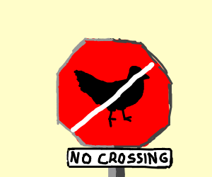 A no-crossing sign 4 chickens. Haha!