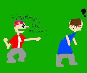 "SJW says ""Fight me, cis scum!"""