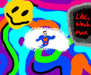 hardcore LSD trip with superhero
