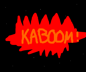 kaboom in space