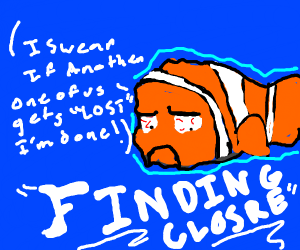 Nemo at his breaking point