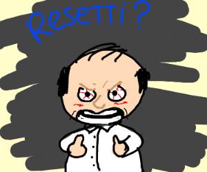 Mr. Resetti is gettin' upset!