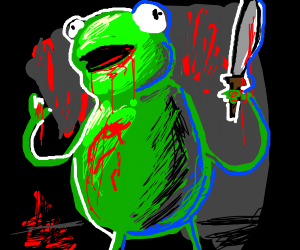 a murderous Kermit the frog