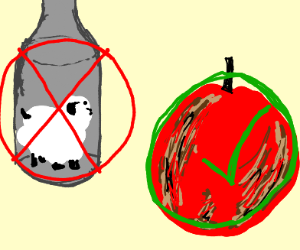 Rotting apples: Good. Sheep in a bottle: Bad.