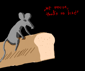 Drunk mouse on what it thinks is a bike