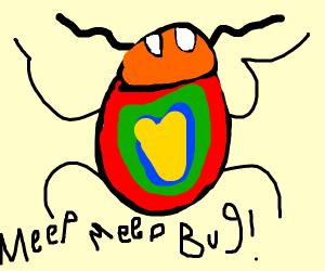 Meep Meep Bug