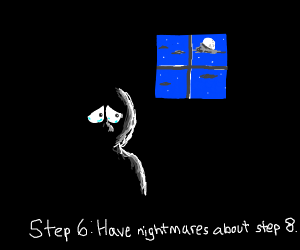 step 5: dream about step 8