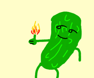 A pickle with a flaming thumb
