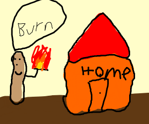 a stick plans to burn down his own homeland