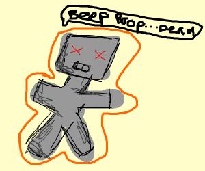 robot dieing