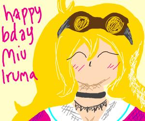 happy bday miu iruma