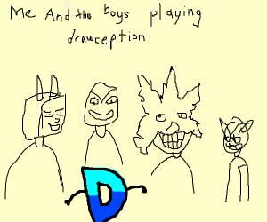 Me and the boys playing Drawception