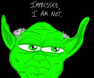 yoda is not impressed