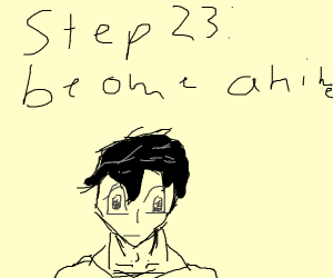 Step 22: your teeth turn you into an anime