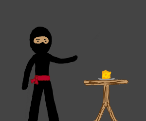 Ninja offers cheese