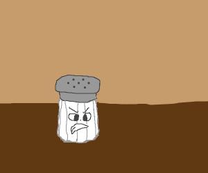 the salt shaker is salty