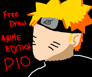 Free Draw [anime edition] (PASS IT ON)