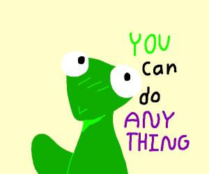 motivational baby lizard