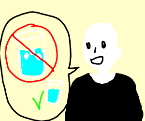 I don't like ice in my drinks