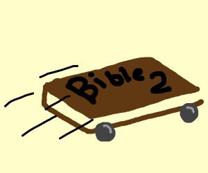 the bible 2, tokyo drift