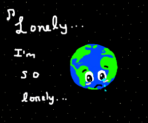 the earth is lonely in space