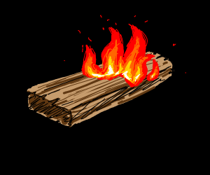 Flaming wooden plank