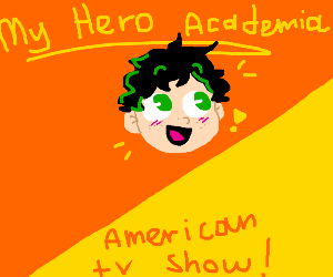 My hero academia but it's a western cartoon