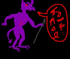 demon speaking another lanuge