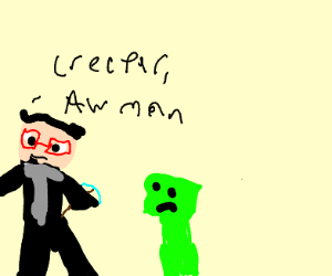 Mining diamonds with a creeper behind them
