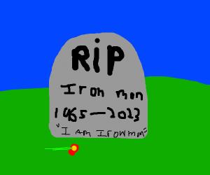 RIP Iron Man