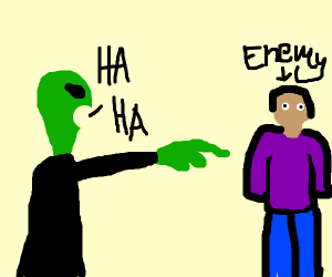 Mad alien pointing and laughing at his enemy