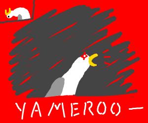 "Singing seagull meme  ""Yamero"""