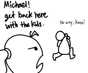 Oh no he took the kids back